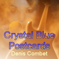 Crystal Blue Postcards by Denis Combet