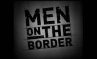 Men On The Border