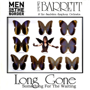 Men On The Border & Rachel Barrett: Long Gone