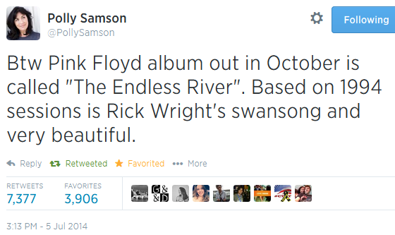 Btw Pink Floyd album out in October is called The Endless River. Based on 1994 sessions is Rick Wright's swansong and very beautiful.