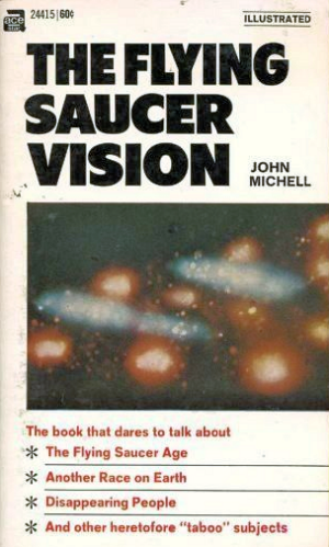 The Flying Saucer Vision. John Michell.