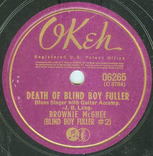 Death of Blind Boy Fuller.