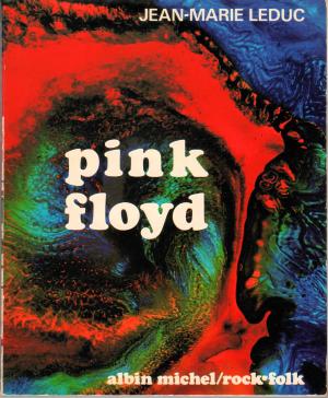 Pink Floyd, Jean-Marie Leduc.